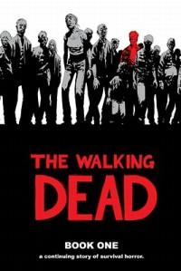 The-Walking-Dead-Book-1-Kirkman-Robert-9781582406190